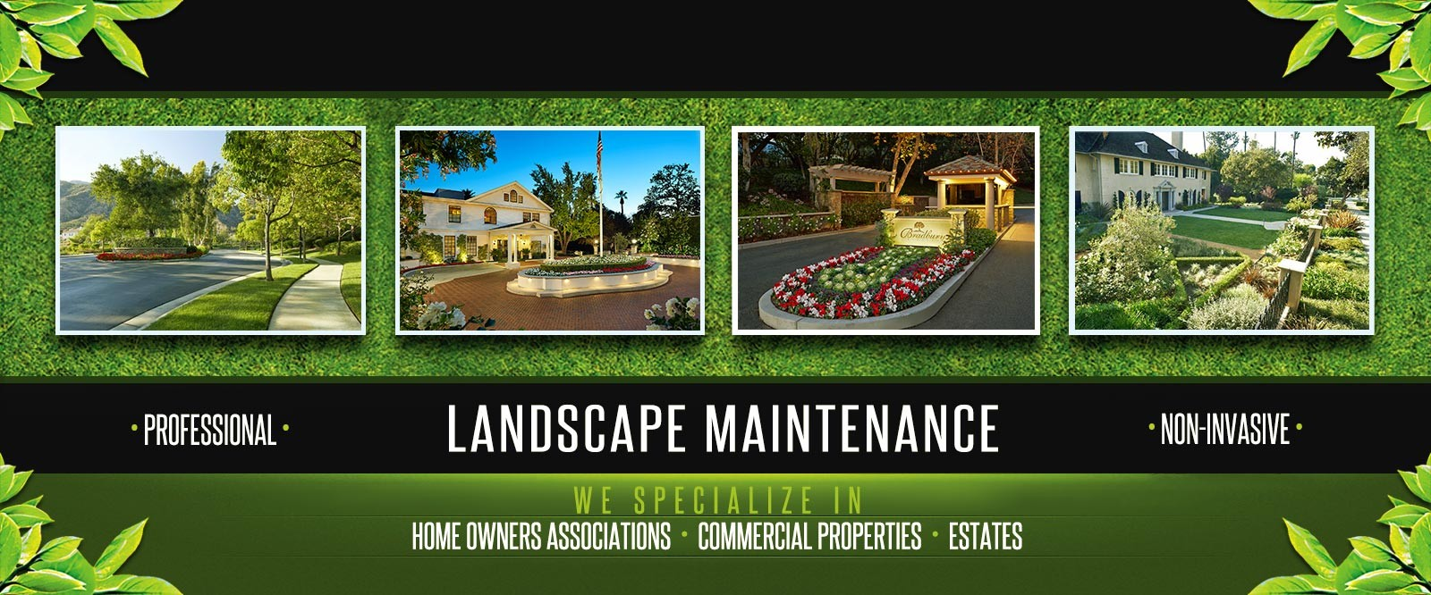 HOA, Commercial, and Estate Landscape Maintenance